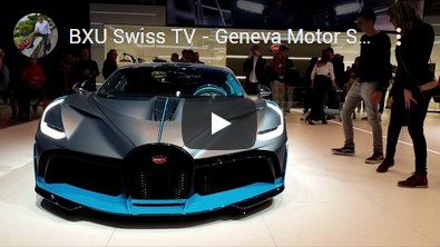 BXU Swiss TV - Geneva Motor Show 2019 / Part 1